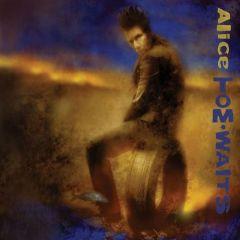 Alice - CD / Tom Waits / 2002/2020