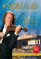 HAPPY BIRTHDAY! A Celebration Of 25 Years Of The Johann Strauss Orchestra - DVD / André Rieu / 2013