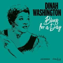 Blues For A Day - LP / Dinah Washington / 2019