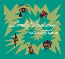 Lovely Creatures - 2CD / Nick Cave & The Bad Seeds / 2017