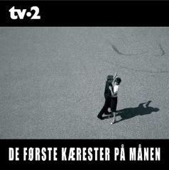 De Første Kærester På Månen - CD / TV2 / 2005