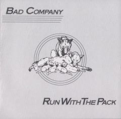 Run With The Pack - LP / Bad Company / 1976