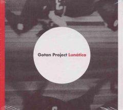 Lunatico - CD / Gotan Project / 2006
