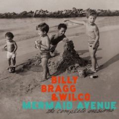 Mermaid Avenue - The Complete sessions - 3cd+dvd / Billy Bragg & Wilco / 2012