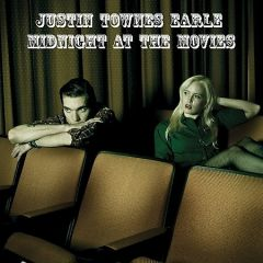 Midnight At The Movies - CD / Justin Townes Earle / 2009