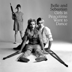 Girls In Peacetime Want To Dance - CD / Belle And Sebastian / 2015