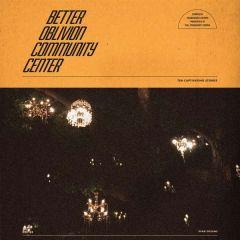 Better Oblivion Community Center - LP / Better Oblivion Community Center / 2019