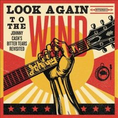 Look Again To The Wind - cd / Johnny Cash (Tribute) / 2014