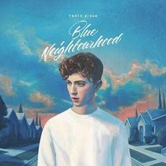 Blue Neighbourhood - CD / Troye Sivan / 2015