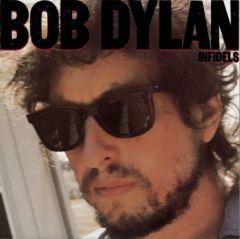 Infidels - LP / Bob Dylan / 1983 / 2019