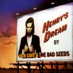 Henry's Dream - CD / Nick Cave (& The Bad Seeds) / 1996