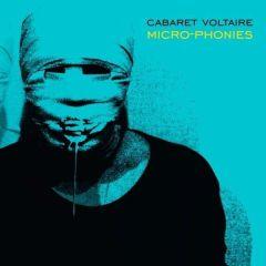 Micro-Phonies - LP / Cabaret Voltaire / 1984/2013