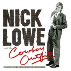 "Nick Lowe And His Cowboy Outfit - LP+7"" / Nick Lowe / 2017"
