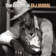 The Essential - 2cd / Taj Mahal / 2005