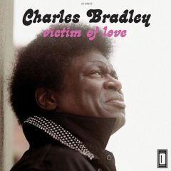 Victim Of Love - LP / Charles Bradley / 2013