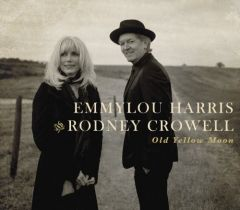 Old Yellow Moon - cd / Emmylou Harris and Rodney Crowell / 2013
