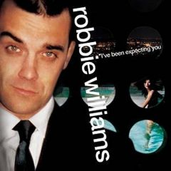 I've Been Expecting You - CD / Robbie Williams / 1999