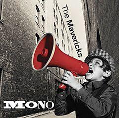 Mono - CD / Mavericks / 2015