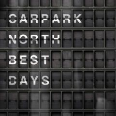 Best Days (Greatest Hits) - CD / Carpark North / 2010