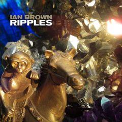 Ripples - LP / Ian Brown / 2019