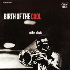 Birth Of The Cool - CD / Miles Davis / 2001