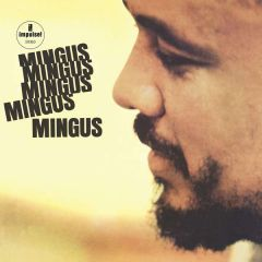 Mingus Mingus Mingus Mingus Mingus - LP / Charles Mingus / 1963 / 2019