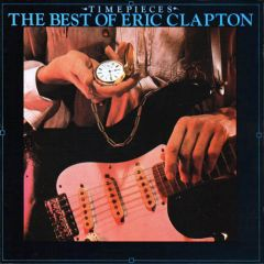 Timepieces - The best of - LP / Eric Clapton / 1982