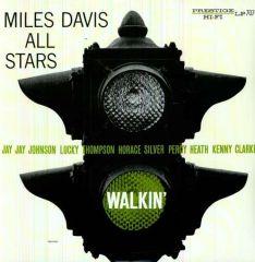 Walkin' - LP / Miles Davis / 1954/2015