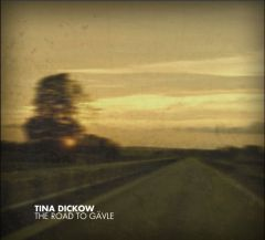 The Road To Gävle - CD / Tina Dickow / 2009