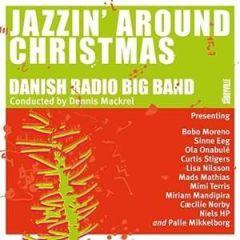 Jazzin' Around Christmas - CD / Danish Radio Big Band / 2016