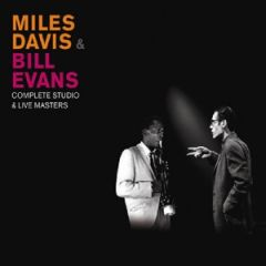 Complete Studio & Live Masters - 3CD / Miles Davis & Bill Evans / 2017