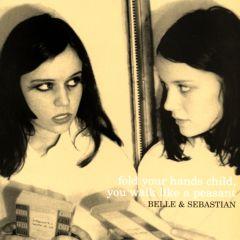 Fold Your Hands Child, You Walk Like A Peasant - LP / Belle & Sebastian / 2000