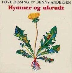 Hymner og ukrudt - LP / Povl Dissing & Benny Andersen / 1984