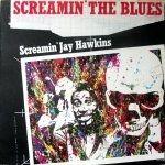 Screamin' The Blues - LP / Screamin' Jay Hawkins / 1979