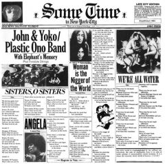 Some Time In New York City - 2LP / John Lennon & Yoko Ono, With Elephant's Memory And Invisible Strings  / 1972