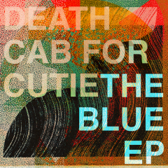 The Blue EP - CD / Death Cab For Cutie / 2019