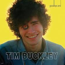 Goodbye And Hello - LP / Tim Buckley / 1967 / 2017