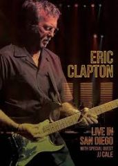 Live In San Diego (With Special Guest J.J. Cale) - DVD / Eric Clapton / 2017