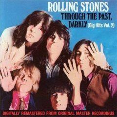 Through the past, darkly (Big Hits vol. 2) - cd / Rolling Stones / 1969
