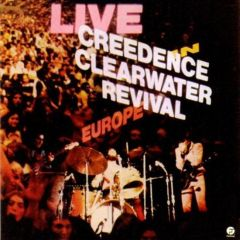 Live in Europe - 2LP / Creedence Clearwater Revival / 1987