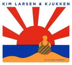 Du Glade Verden - CD / Kim Larsen & Kjukken / 2012