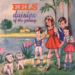 Daisies of the Galaxy - LP / Eels / 1999 / 2015