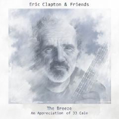 The Breeze / An Appreciation Of JJ Cale - cd / Eric Clapton / 2014