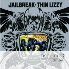 Jailbreak - 2CD (Deluxe edition) / Thin Lizzy / 2011