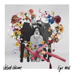 Ego's Need - LP / Velvet Volume / 2020