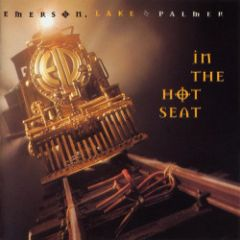 In The Hot Seat - 2CD (Deluxe) / Emerson, Lake, & Palmer / 1994 / 2017