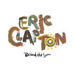 Behind The Sun - 2LP / Eric Clapton / 1985 / 2018
