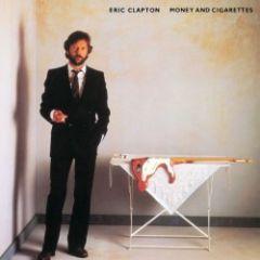 Money & Cigarettes - LP / Eric Clapton / 1983 / 2018