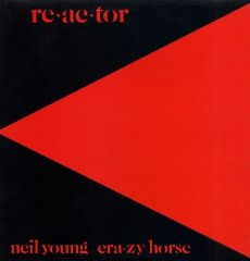 Re-ac-tor - cd / Neil Young / 1981