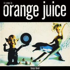 Texas Fever / Record Store Day - LP / Orange Juice / 2013